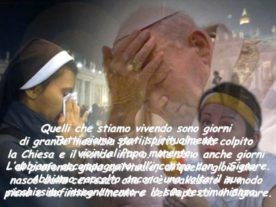 Giovanni Paolo II, ha cercato intensamente il Signore. Proiettato nel futuro delleternità, quasi in un sussurro, raccontava lincanto della visione del
