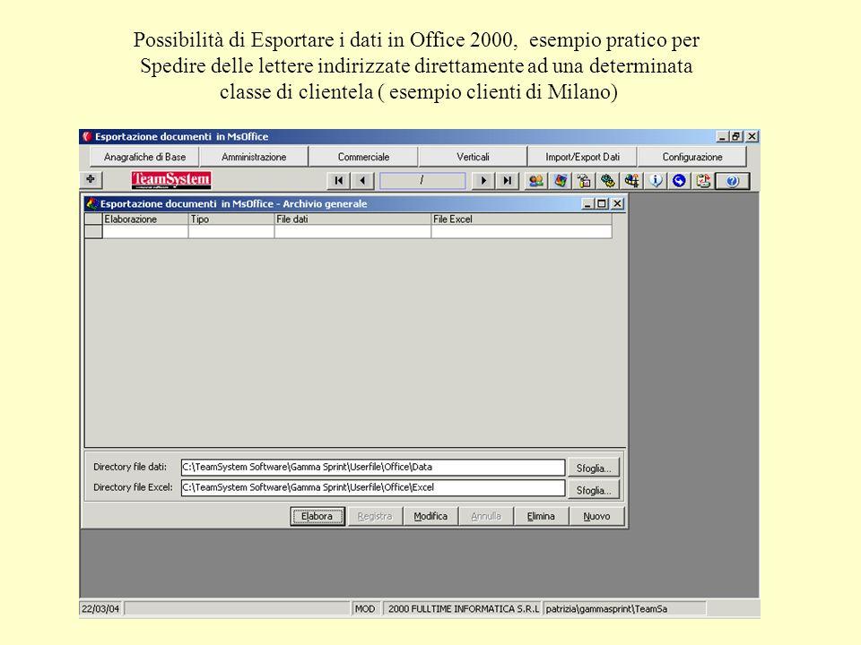Possibilità di Esportare i dati in Office 2000, esempio pratico per Spedire delle lettere indirizzate direttamente ad una determinata classe di clientela ( esempio clienti di Milano)