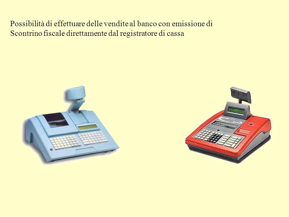 Possibilità di effettuare delle vendite al banco con emissione di Scontrino fiscale direttamente dal registratore di cassa