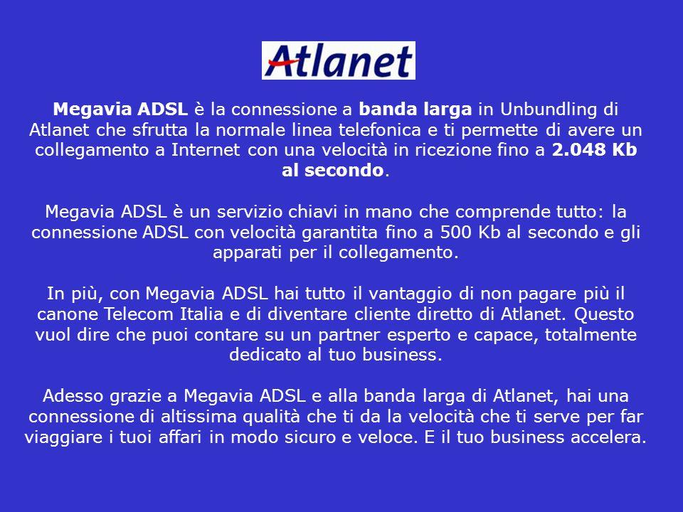 Megavia ADSL è la connessione a banda larga in Unbundling di Atlanet che sfrutta la normale linea telefonica e ti permette di avere un collegamento a Internet con una velocità in ricezione fino a 2.048 Kb al secondo.