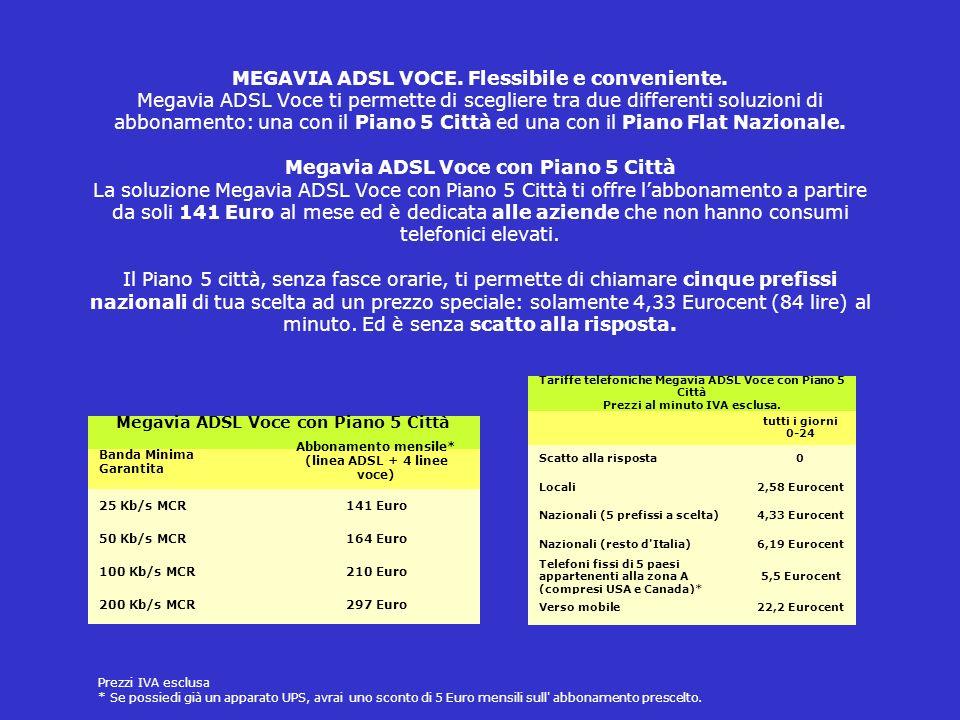 MEGAVIA ADSL VOCE.Flessibile e conveniente.