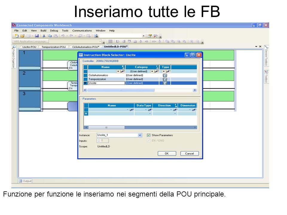 Inseriamo tutte le FB Funzione per funzione le inseriamo nei segmenti della POU principale.