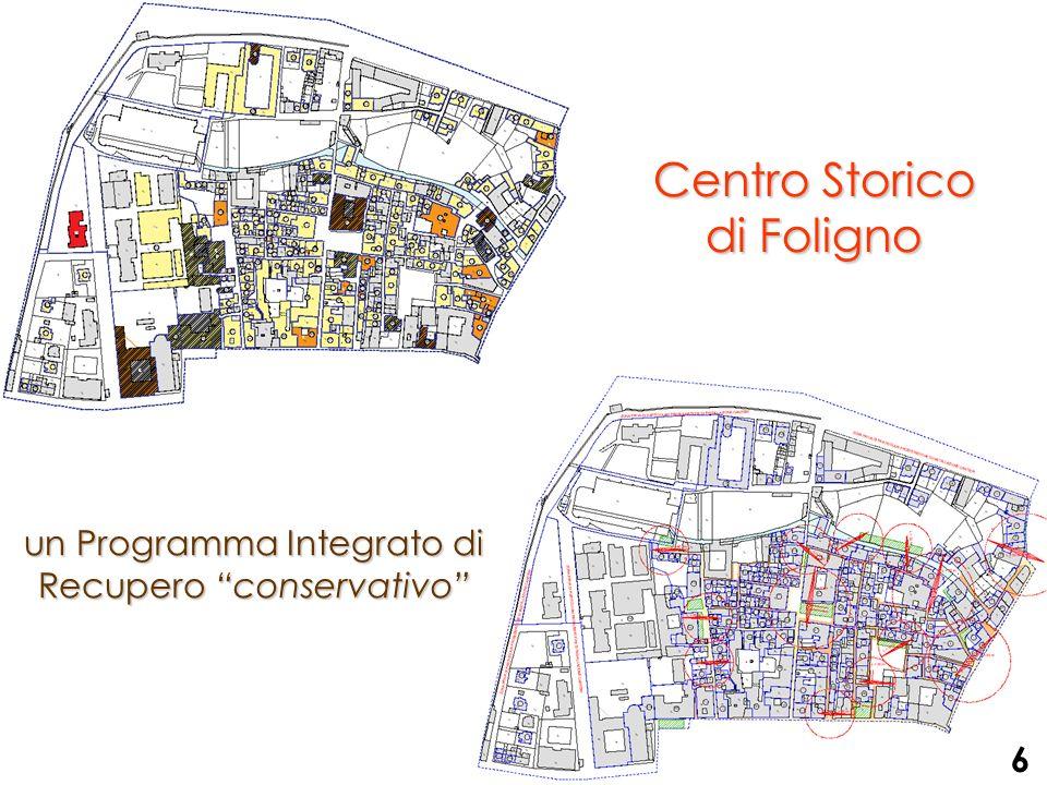 Centro Storico di Foligno un Programma Integrato di Recupero conservativo 6