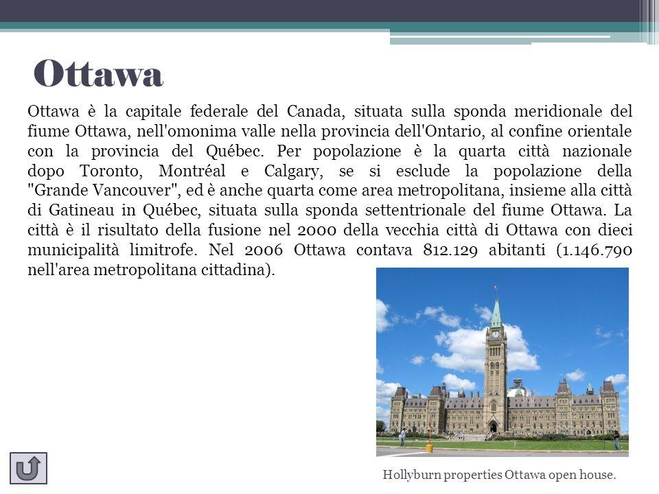 Ottawa Ottawa è la capitale federale del Canada, situata sulla sponda meridionale del fiume Ottawa, nell'omonima valle nella provincia dell'Ontario, a