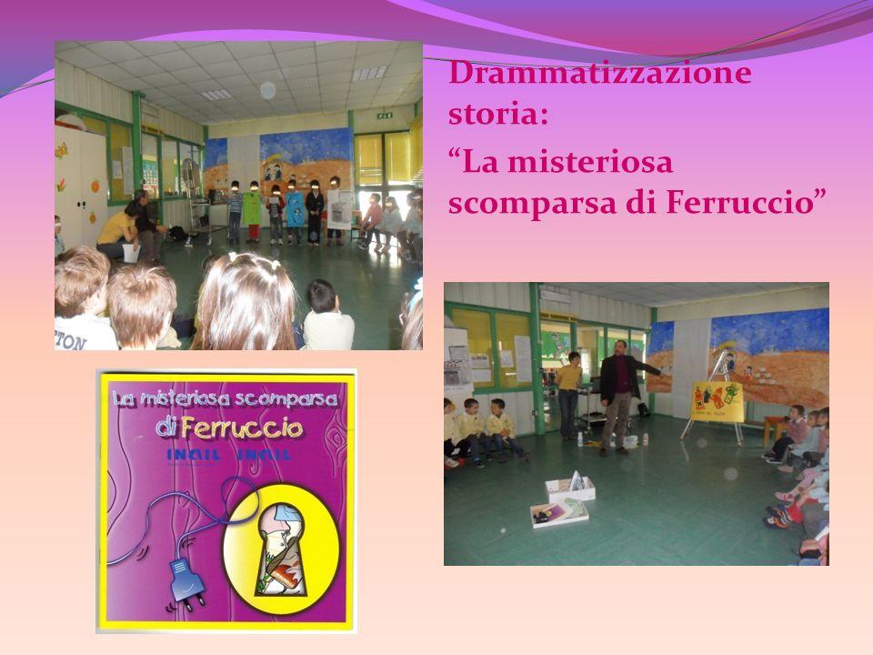 Drammatizzazione storia: La misteriosa scomparsa di Ferruccio