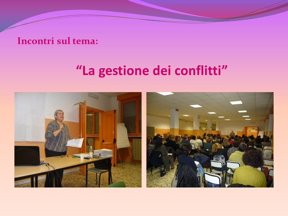 La gestione dei conflitti Incontri sul tema: