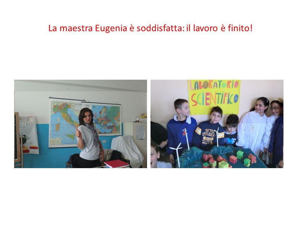 La maestra Eugenia è soddisfatta: il lavoro è finito!