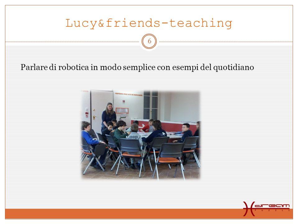 Lucy&friends-teaching Parlare di robotica in modo semplice con esempi del quotidiano 6