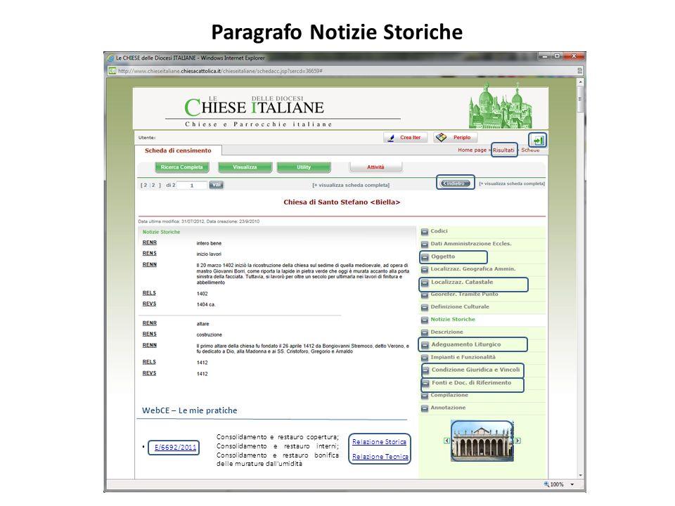Paragrafo Notizie Storiche WebCE – Le mie pratiche E/6692/2011 Relazione Storica Consolidamento e restauro copertura; Consolidamento e restauro intern