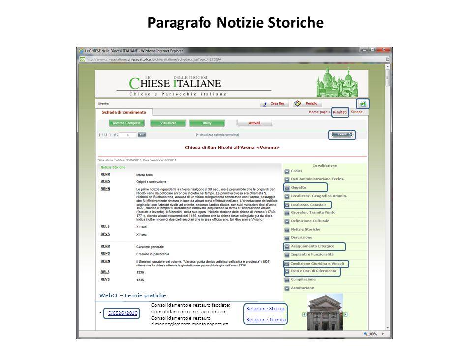 Paragrafo Notizie Storiche WebCE – Le mie pratiche E/6526/2010 Relazione Storica Consolidamento e restauro facciate; Consolidamento e restauro interni