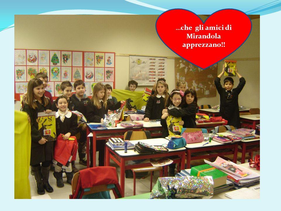 …che gli amici di Mirandola apprezzano!!