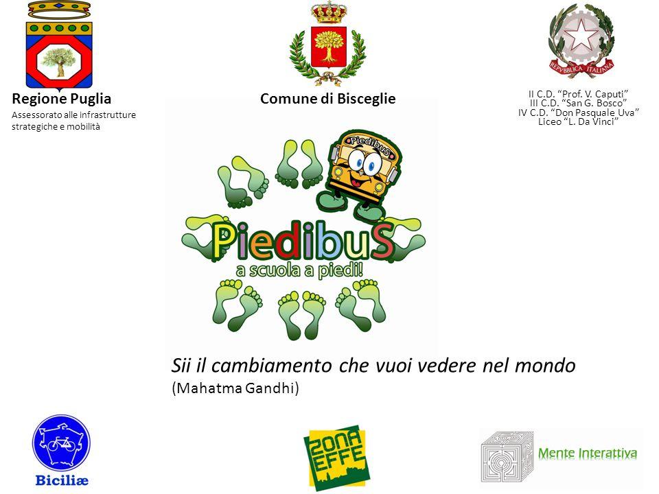 Regione Puglia Assessorato alle infrastrutture strategiche e mobilità Comune di Bisceglie II C.D. Prof. V. Caputi III C.D. San G. Bosco IV C.D. Don Pa