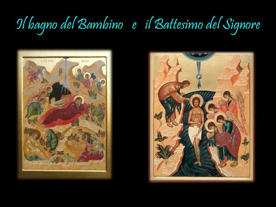 Il bagno del Bambino e il Battesimo del Signore