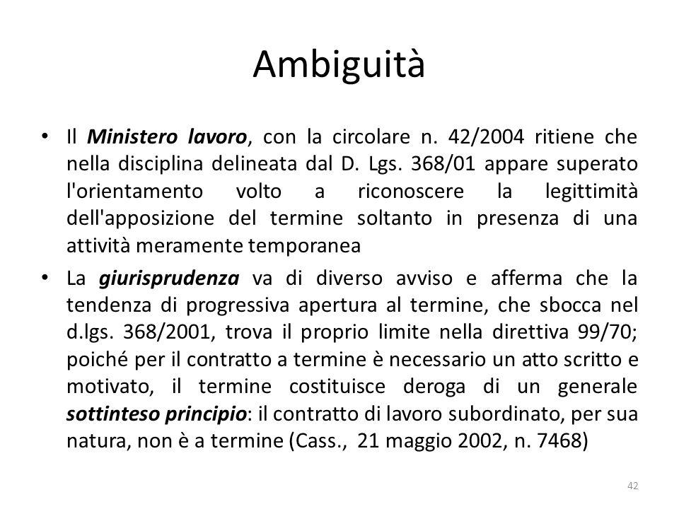 Ambiguità Il Ministero lavoro, con la circolare n.