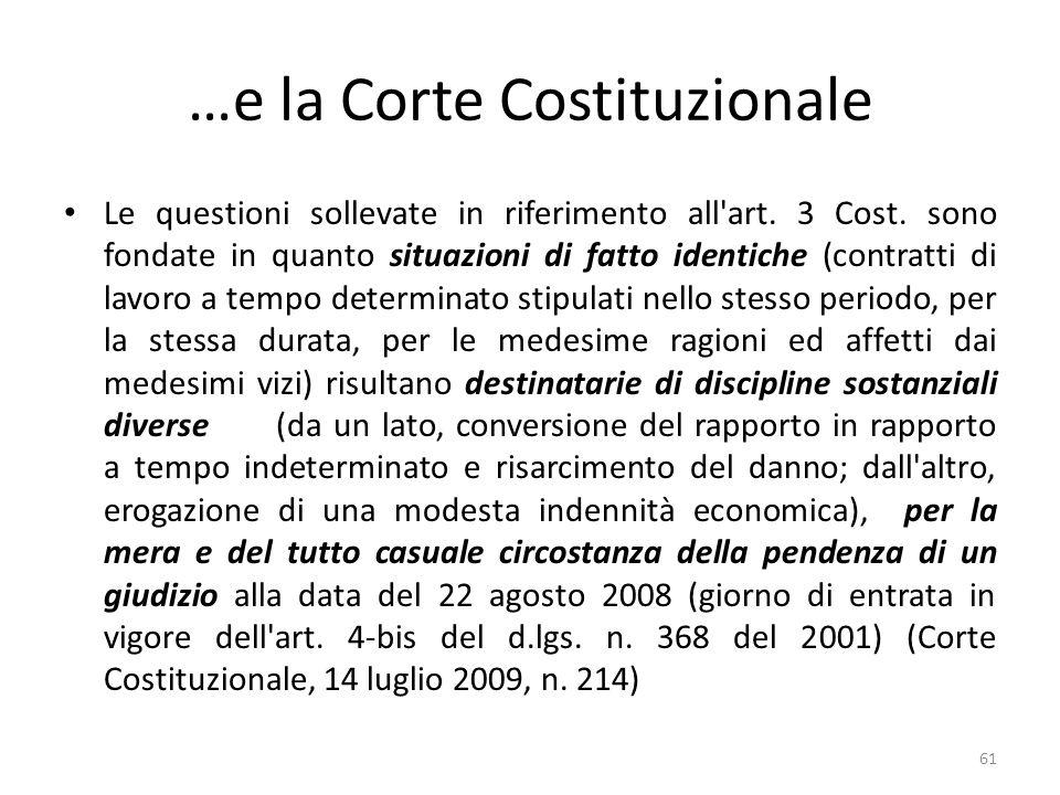 …e la Corte Costituzionale Le questioni sollevate in riferimento all art.
