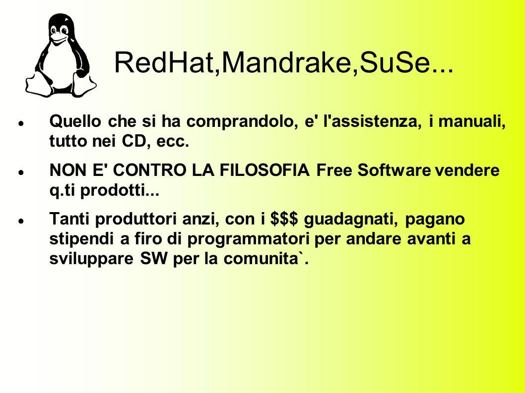 RedHat,Mandrake,SuSe...