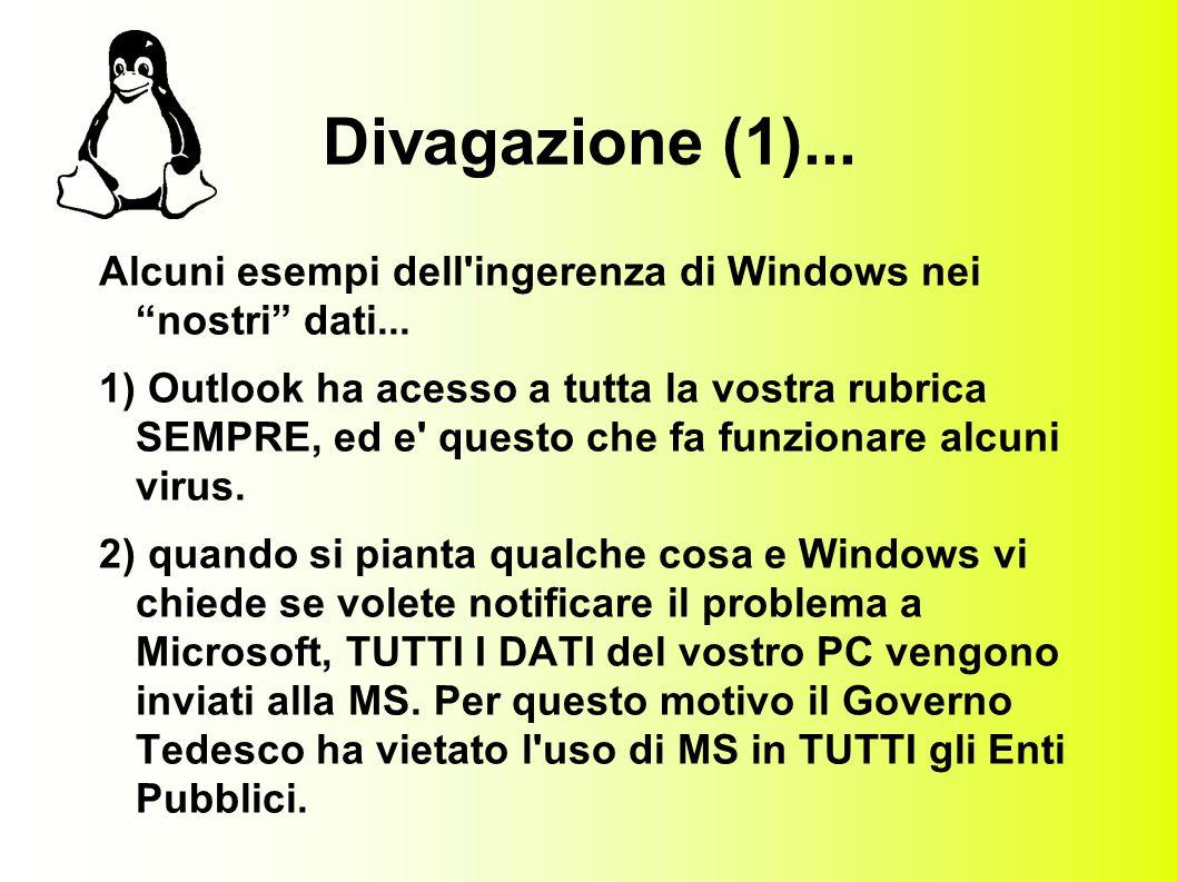 Divagazione (2)...3) Col nuovo sistema di licenze, la vostra licenza varra solo sul vostro PC.