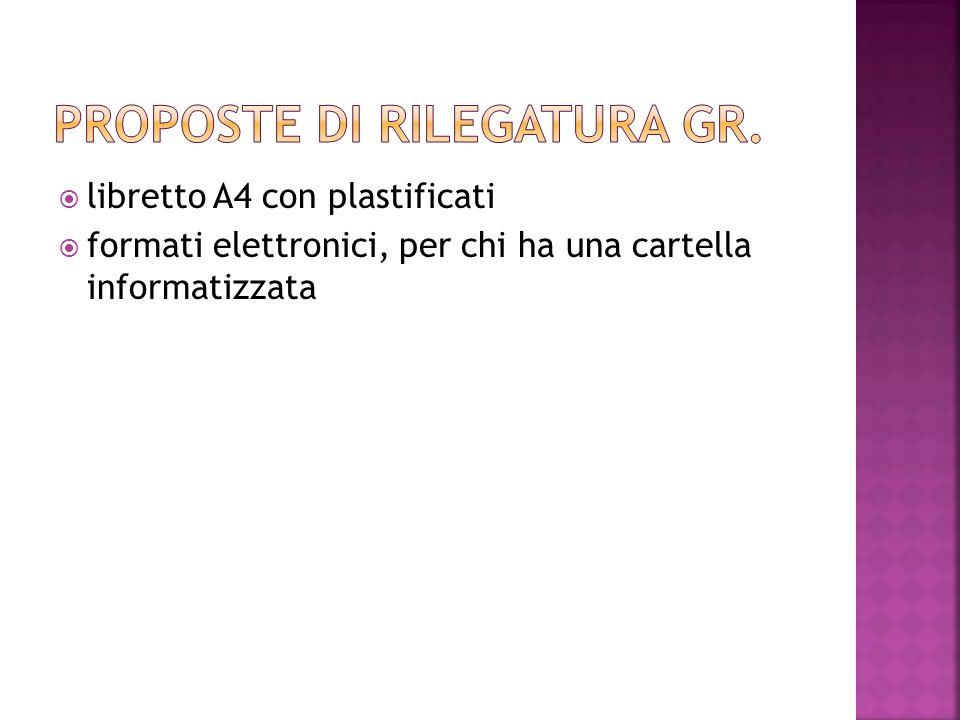 libretto A4 con plastificati formati elettronici, per chi ha una cartella informatizzata