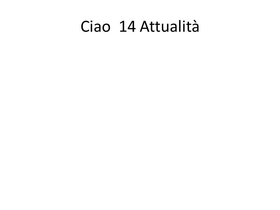 Ciao 14 Attualità