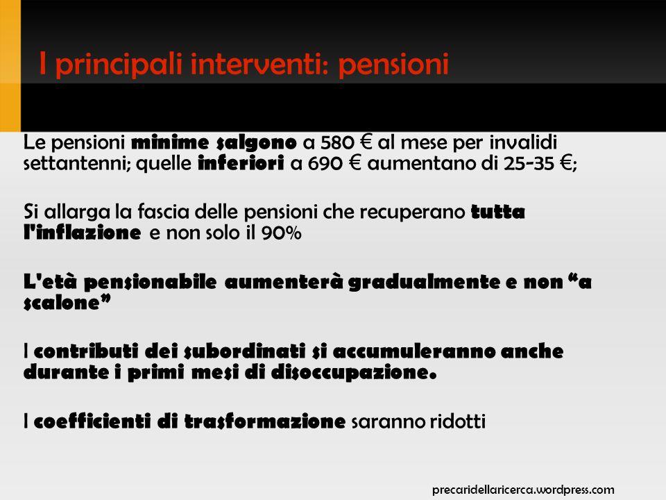 Scalone e scalini Con la riforma Maroni, dal 2008 l età pensionabile sarebbe salita da 57 a 60 anni.