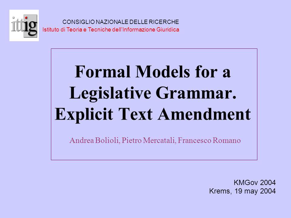 Formal Models for a Legislative Grammar.