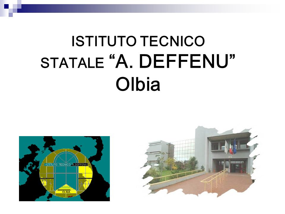 ISTITUTO TECNICO STATALE A. DEFFENU Olbia