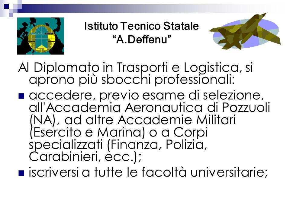 Al Diplomato in Trasporti e Logistica, si aprono più sbocchi professionali: accedere, previo esame di selezione, all'Accademia Aeronautica di Pozzuoli