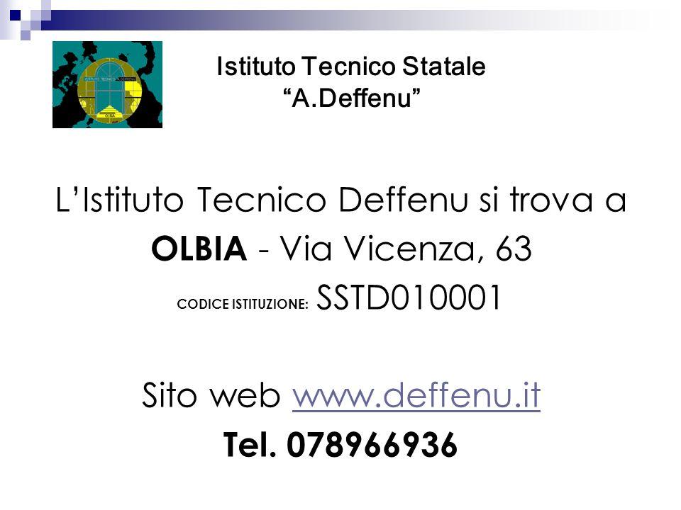 LIstituto Tecnico Deffenu si trova a OLBIA - Via Vicenza, 63 CODICE ISTITUZIONE: SSTD010001 Sito web www.deffenu.itwww.deffenu.it Tel. 078966936 Istit