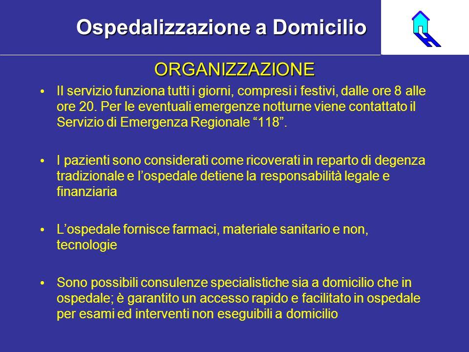 ORGANIZZAZIONE Il servizio funziona tutti i giorni, compresi i festivi, dalle ore 8 alle ore 20. Per le eventuali emergenze notturne viene contattato