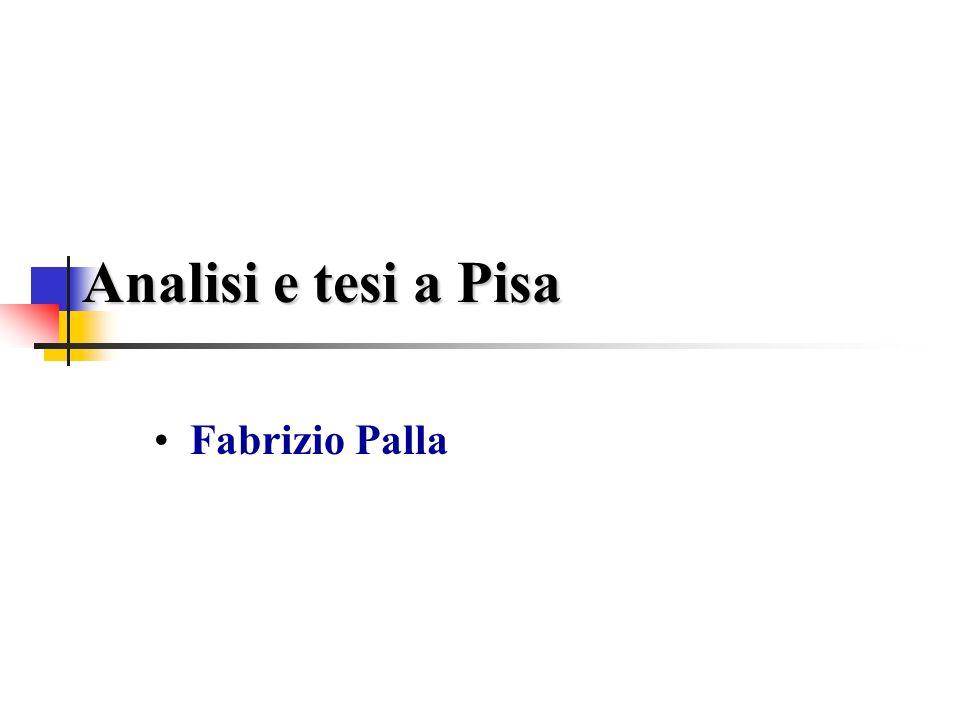 Analisi e tesi a Pisa Fabrizio Palla
