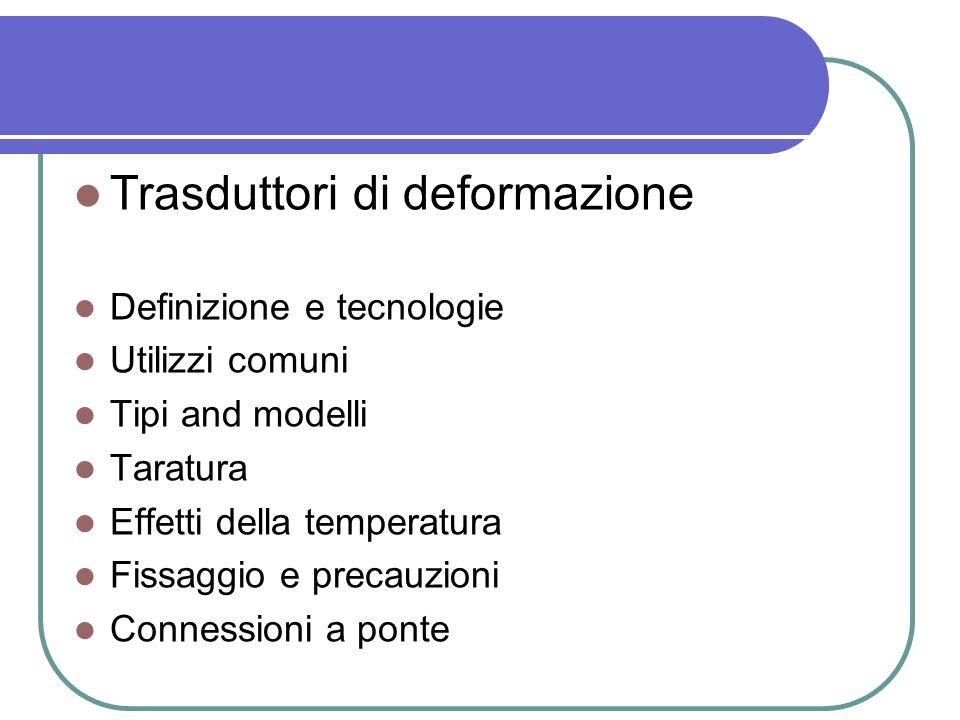 esistono diversi tipi di deformazione, qui si considererà la deformazione del continuo Deformazione e sforzo la deformazione media è espressa nel modo seguente: Lordine delle deformazioni di solito è il seguente: 1 = 10 -6 (m/m)