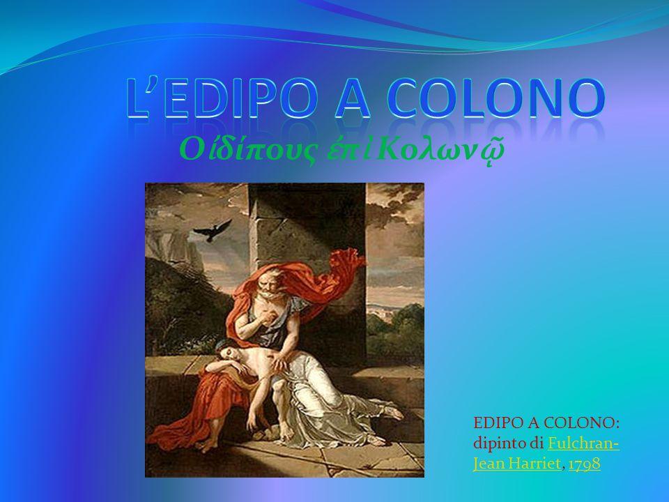 O δίπoυς π Κολων EDIPO A COLONO: dipinto di Fulchran- Jean Harriet, 1798Fulchran- Jean Harriet1798