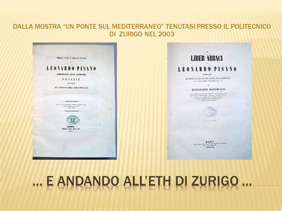 DALLA MOSTRA UN PONTE SUL MEDITERRANEO TENUTASI PRESSO IL POLITECNICO DI ZURIGO NEL 2003