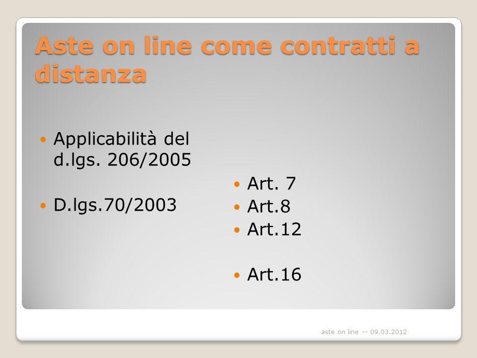 Aste on line come contratti a distanza Applicabilità del d.lgs.