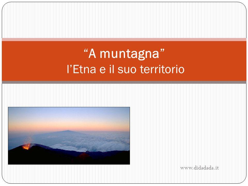 www.didadada.it A muntagna lEtna e il suo territorio