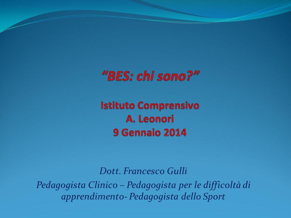 Dott. Francesco Gulli Pedagogista Clinico – Pedagogista per le difficoltà di apprendimento- Pedagogista dello Sport
