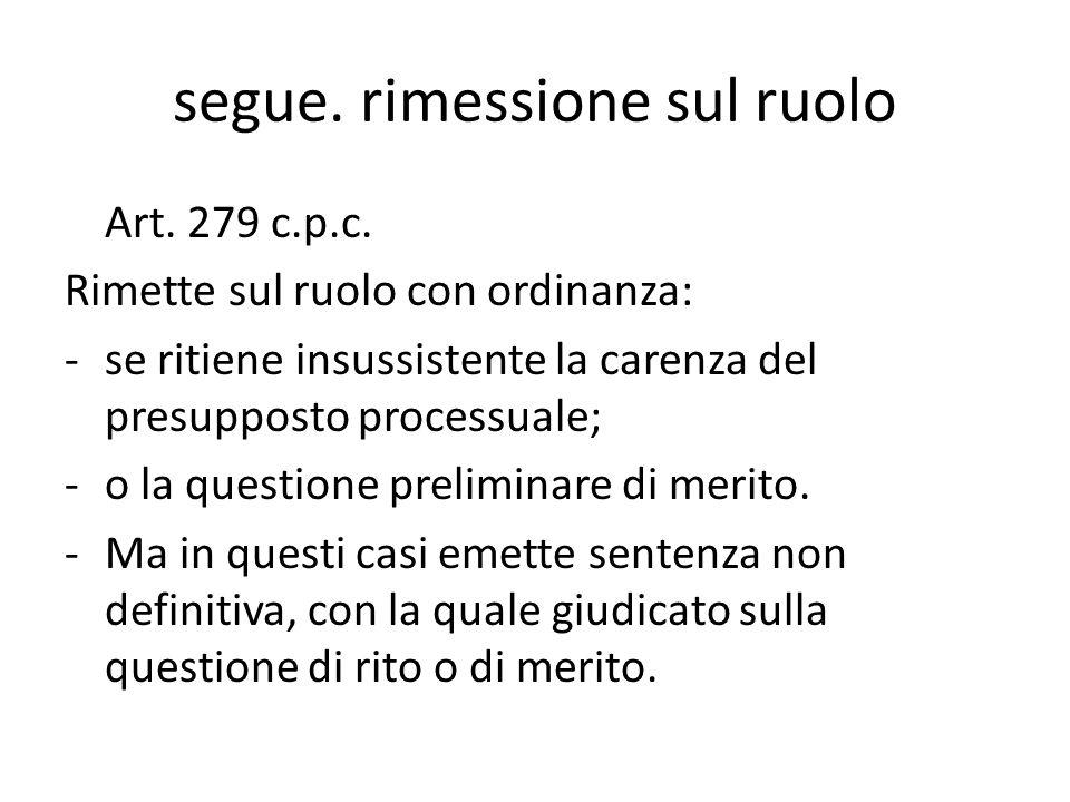 segue.rimessione sul ruolo Art. 279 c.p.c.