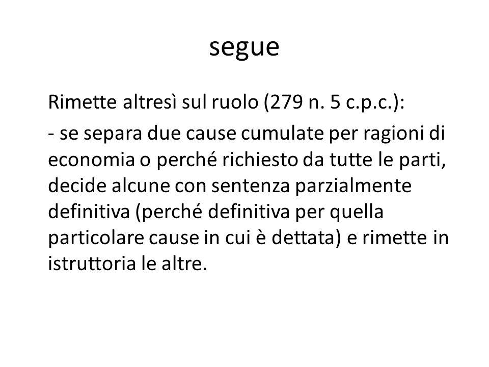 segue Rimette altresì sul ruolo (279 n.