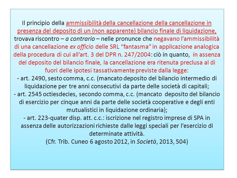 Il principio della ammissibilità della cancellazione della cancellazione in presenza del deposito di un (non apparente) bilancio finale di liquidazion