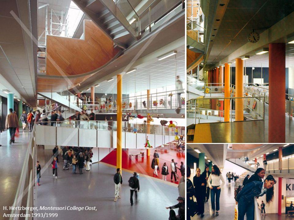 H.Hertzberger, Montessori College Oost, Amsterdam 1993/1999 H.
