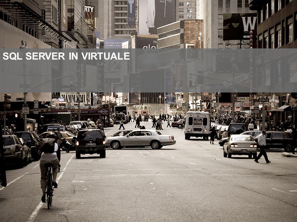 SQL SERVER IN VIRTUALE
