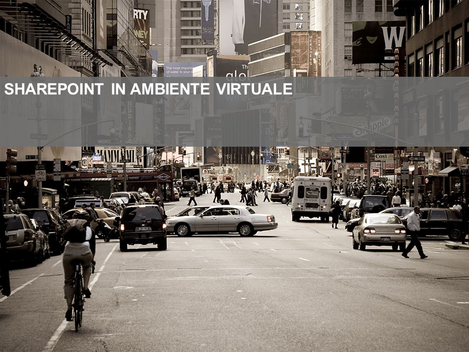 SHAREPOINT IN AMBIENTE VIRTUALE