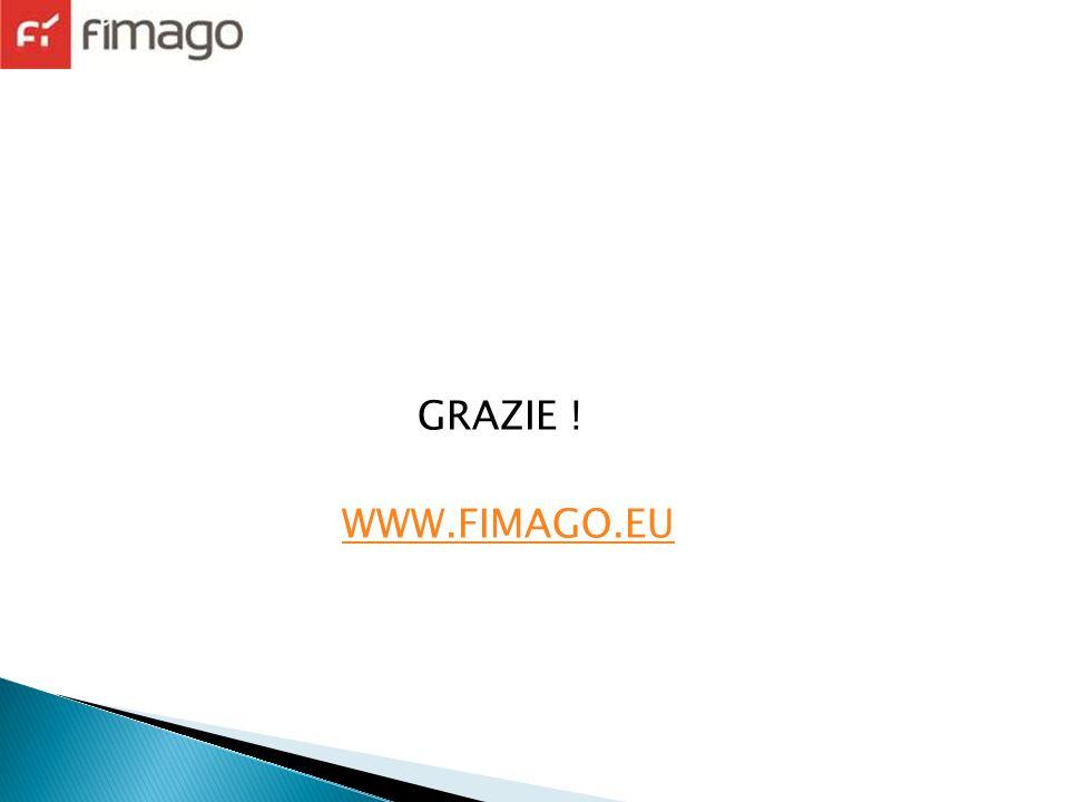 GRAZIE ! WWW.FIMAGO.EU