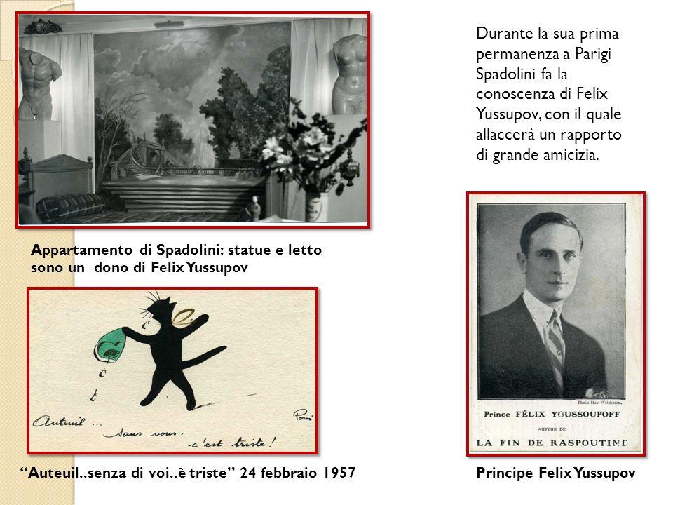 Durante la sua prima permanenza a Parigi Spadolini fa la conoscenza di Felix Yussupov, con il quale allaccerà un rapporto di grande amicizia. Principe