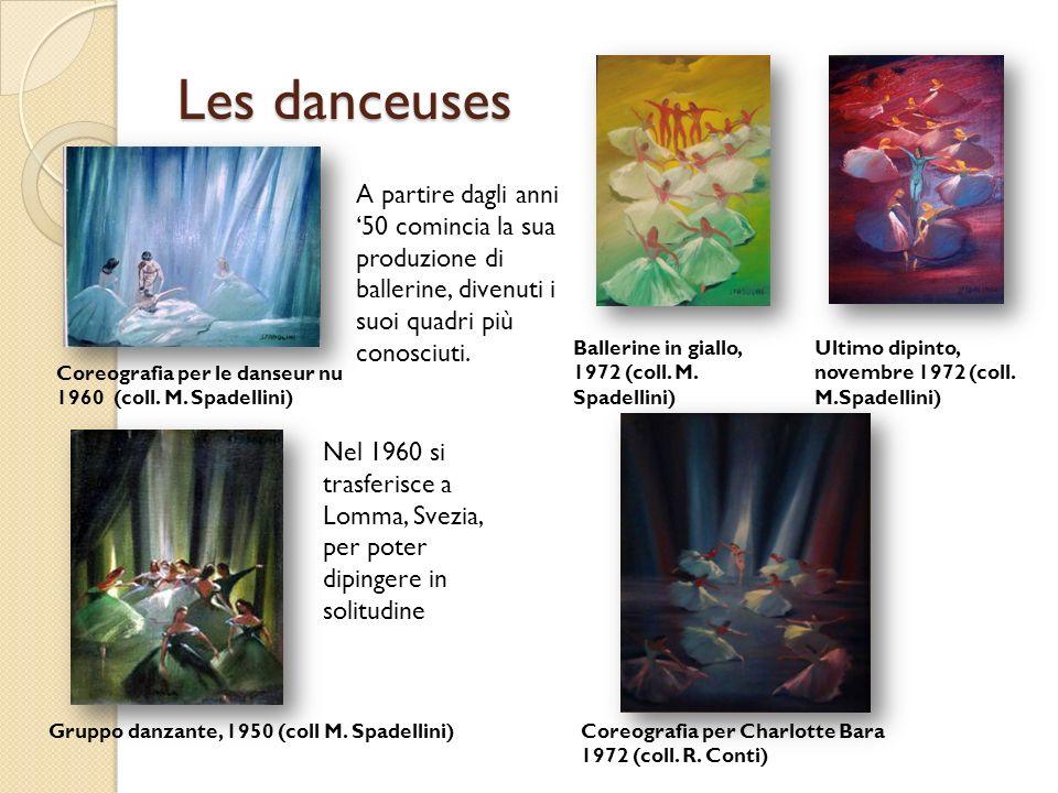 Les danceuses A partire dagli anni 50 comincia la sua produzione di ballerine, divenuti i suoi quadri più conosciuti. Nel 1960 si trasferisce a Lomma,