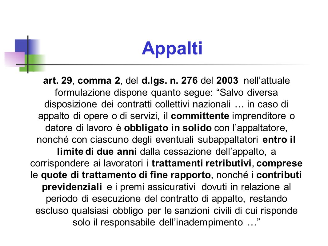 Appalti art. 29, comma 2, del d.lgs. n.