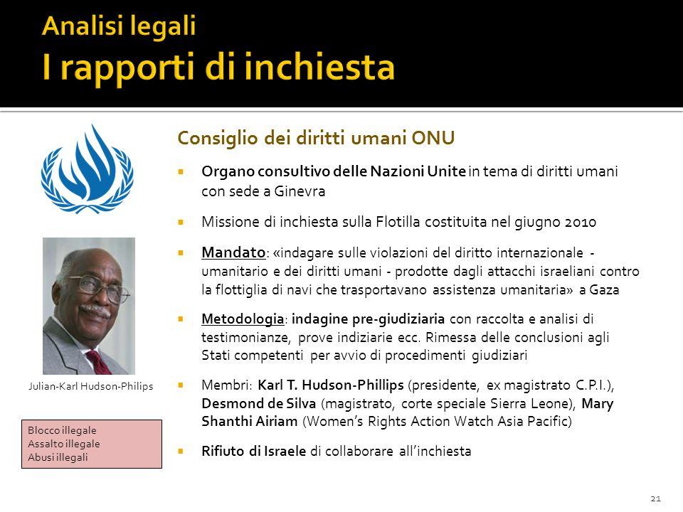 21 Consiglio dei diritti umani ONU Organo consultivo delle Nazioni Unite in tema di diritti umani con sede a Ginevra Missione di inchiesta sulla Floti