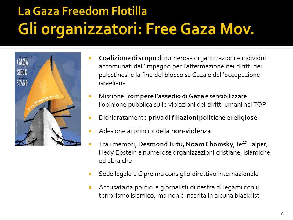 Coalizione di scopo di numerose organizzazioni e individui accomunati dallimpegno per laffermazione dei diritti dei palestinesi e la fine del blocco s