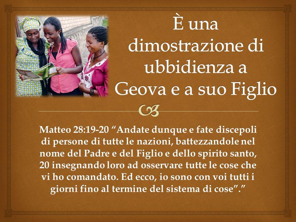 Matteo 28:19-20 Andate dunque e fate discepoli di persone di tutte le nazioni, battezzandole nel nome del Padre e del Figlio e dello spirito santo, 20