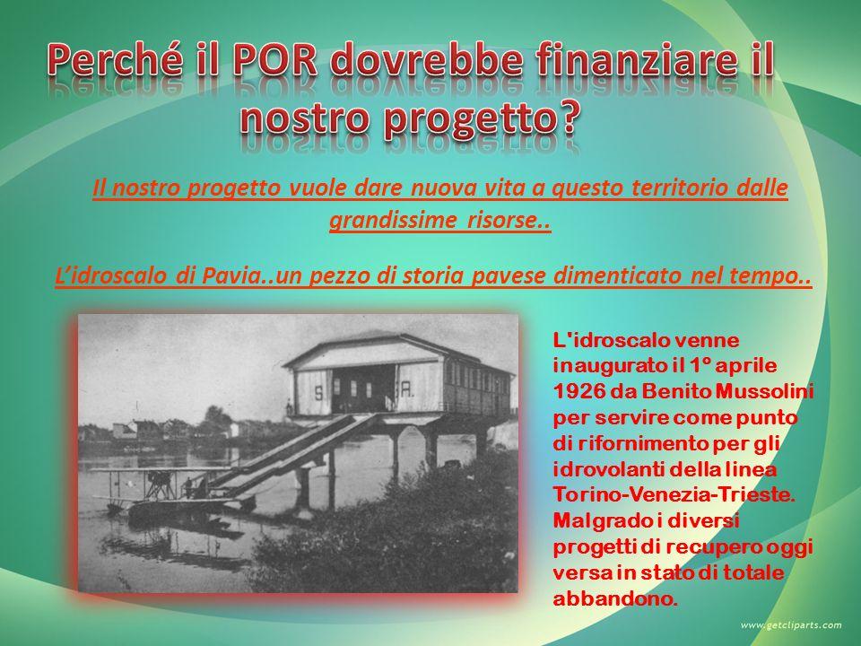 Il nostro progetto vuole dare nuova vita a questo territorio dalle grandissime risorse.. Lidroscalo di Pavia..un pezzo di storia pavese dimenticato ne